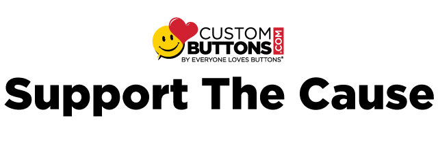 Custom Buttons Support the Cause